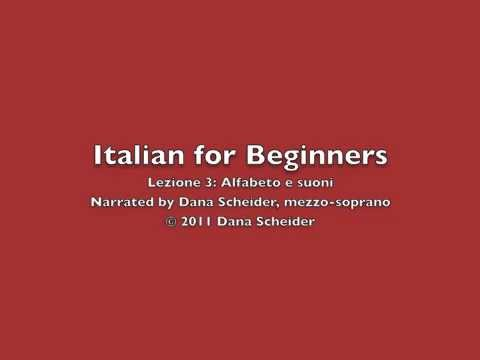 Italian for Beginners - Lesson 3: Alfabeto e suoni (1/2)
