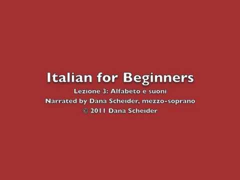 Italian for Beginners - Lesson 3: Alfabeto e suoni (1/2)