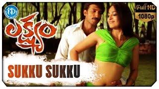 Sukku Sukku Video Song || Lakshyam