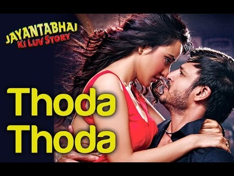 Thoda Thoda Full Song - Jayantabhai ki Luv Story - Video