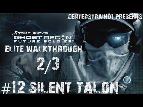 Ghost Recon: Future Soldier - Elite Walkthrough - Part 12 - Silent Talon 2/3