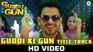 Guddu Ki Gun - Title Song