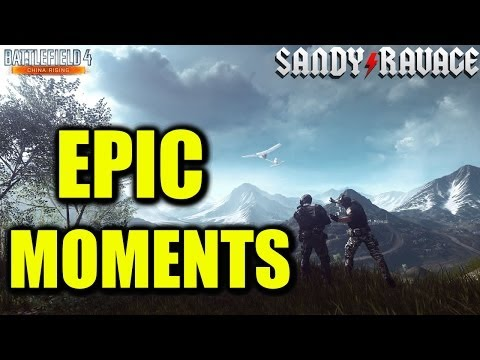 Epic Moments in BF4! [Battlefield 4: China Rising Gameplay]