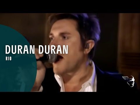 Duran Duran - Rio (From Rio - Classic Album)