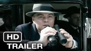 J. Edgar (2011) Official Trailer - HD Movie - Leonardo DiCaprio New Film