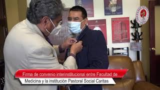 FIRMA DE CONVENIO INTERINSTITUCIONAL ENTRE FACULTAD DE MEDICINA INSTITUCIÓN PASTORAL SOCIAL CARITAS
