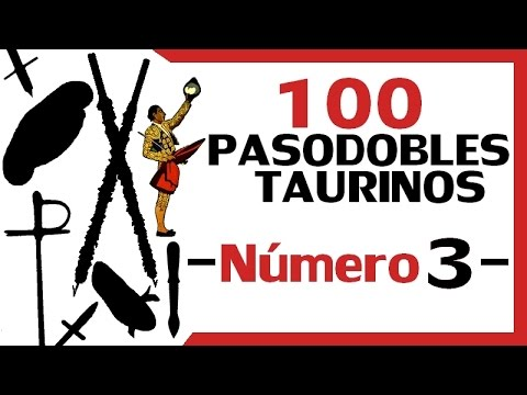 100 Pasodobles taurinos - Número 3
