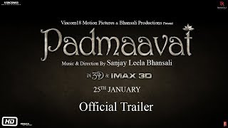 Padmavati - Official Trailer