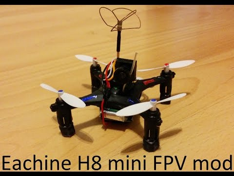 Eachine H8 mini FPV modification - UCT6SimQZ2bSEzaarzTO2ohw