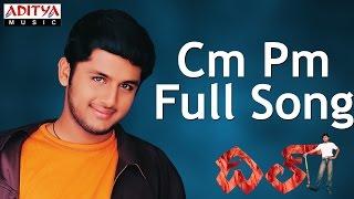 Cm Pm Full Song - Dil