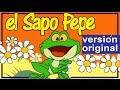 EL SAPO PEPE - Con Letra