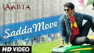 Raabta: Sadda Moive Song
