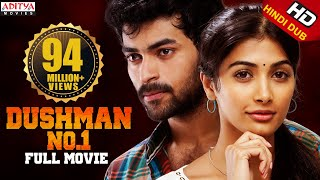 Dushman No.1 Hindi Dubbed Full HD Movie (MUKUNDA)  Starring Varun Tej, Pooja Hegde  Aditya Movies