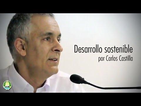 Desarrollo Sostenible por Carlos Castilla