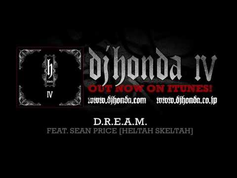 dj honda feat. Sean Price from Heltah Skeltah - D.R.E.A.M. (dj honda IV Album Version)