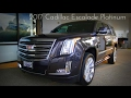 2017 Cadillac Escalade Platinum 6.2 L V8 Walkaround