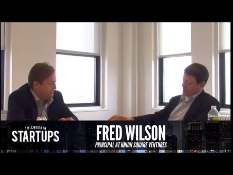 - Startups - Fred Wilson of Union Square Ventures - TWiST #161