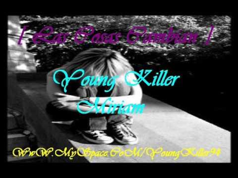 Las Cosas Cambian - Young Killer & Miriam ( Con Letra ) [Twitter: @YoungKiller94]
