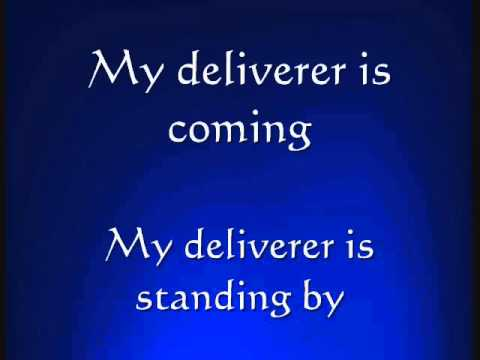 'My Deliverer' By:Rich Mullins