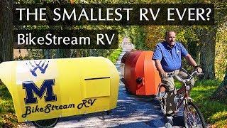 The World's Smallest RV? BikeStream's 70lb RV & Cargo Trailer
