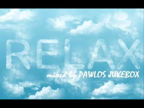 MIAMI RELAX CHILLOUT 2011 - mixed by PAWLOS JUKEBOX