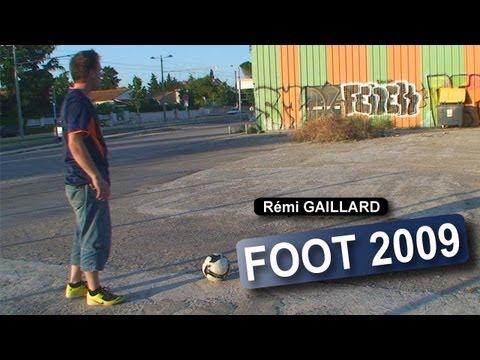 Foot 2009 (Rémi GAILLARD)
