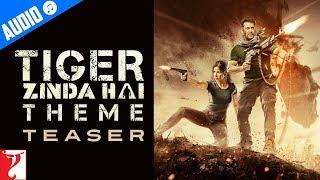 Tiger Zinda Hai Theme - Teaser