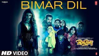 Bimar Dil | Pagalpanti