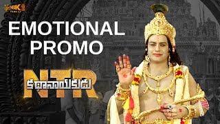 NTR Kathanayakudu Emotional Promo