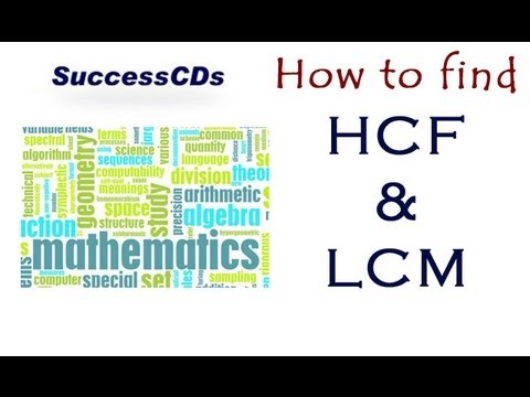 How to find HCF LCM ?  Learn Maths