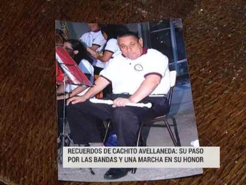Recuerdos de Cachito Avellaneda: Su paso por las bandas y una marcha en su honor