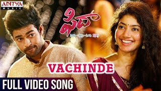 Vachinde Full Video Song || Fidaa
