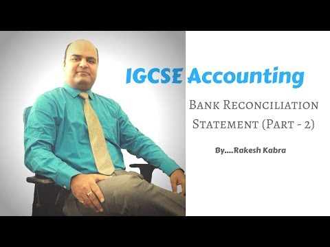 IGCSE Accounting - Bank Reconciliation Statement Part 2