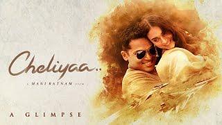 A Glimpse of Cheliyaa - Mani Ratnam