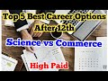 Top 5 Best career options after 12th in India | Career options after 12th