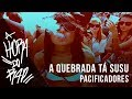 Pacificadores - A Quebrada Tá Susu ♪ ♫  (NOVA 2014 + DOWNLOAD)