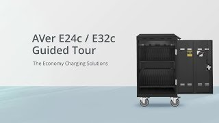 AVer E24c & E32c Charging Solution Guided tour