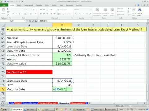 Excel 2010 Business Math 75: Simple Interest: Calculating Interest, Maturity Value & Maturity Date