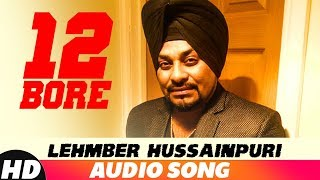 12 Bore (Full Audio)  Lehmber Hussainpuri  Latest Punjabi Song 2018  Speed Records