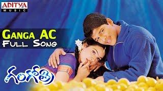 Gangothri Movie    Ganga AC Full Song