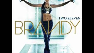 Brandy – No Such Thing As Too Late