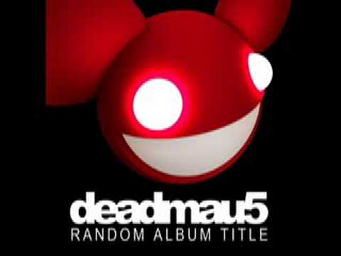 deadmau5 - Not Exactly