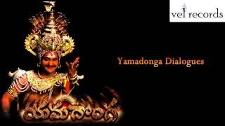 Yama donga Dialogues