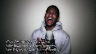 Katy Perry - Wide Awake (Cover by Adien Lewis)