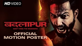 Badlapur - Motion Poster