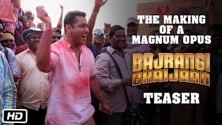 Bajrangi Bhaijaan - Making Of The Teaser Video