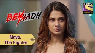 Your Favorite Character  Maya, The Fighter  Beyhadh