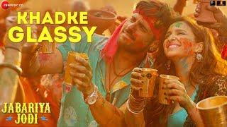 Khadke Glassy - Jabariya Jodi