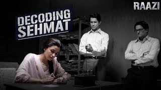 Decoding Sehmat - Making of a spy