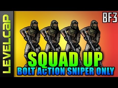 Squad Up - Bolt Action Snipers Only! (Battlefield 3 Gameplay/Commentary)